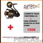 CARRETO VEGA PANTHERA 40 + SCIMITAR AX SPIN 240MH