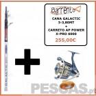 CANA GALACTIC 3-3,80MT + CARRETO AP POWER X-PRO 6000