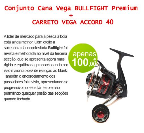CANA VEGA BULLFIGHT PREMIUM 6,00 MT + CARRETO VEGA ACCORD 40